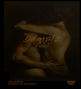 """""""Feel"""" by Demplz Official Album Cover [New Orleans, Louisiana]"""