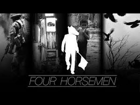Four Horsemen - Feature Documentary - Official Version